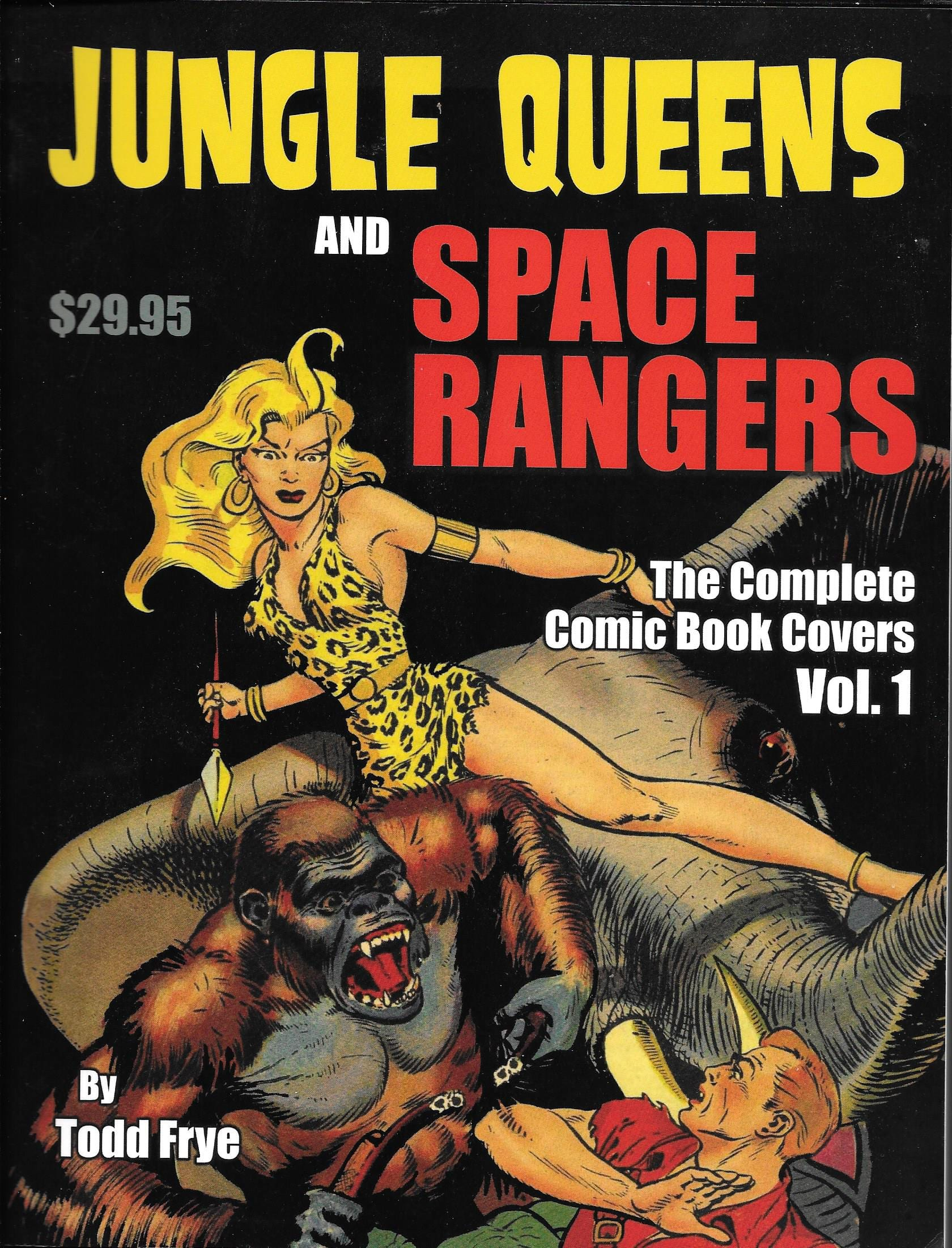 Jungle Queens and Space Rangers Review By Ron Fortier