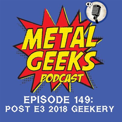 The Metal Geeks Ep 149