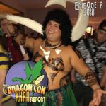 The 2018 Dragon Con Khan Report Ep 8
