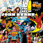 Earth Station One Podcast Ep 465 - The Art of John Byrne