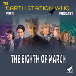 The Earth Station Who Podcast Ep 213