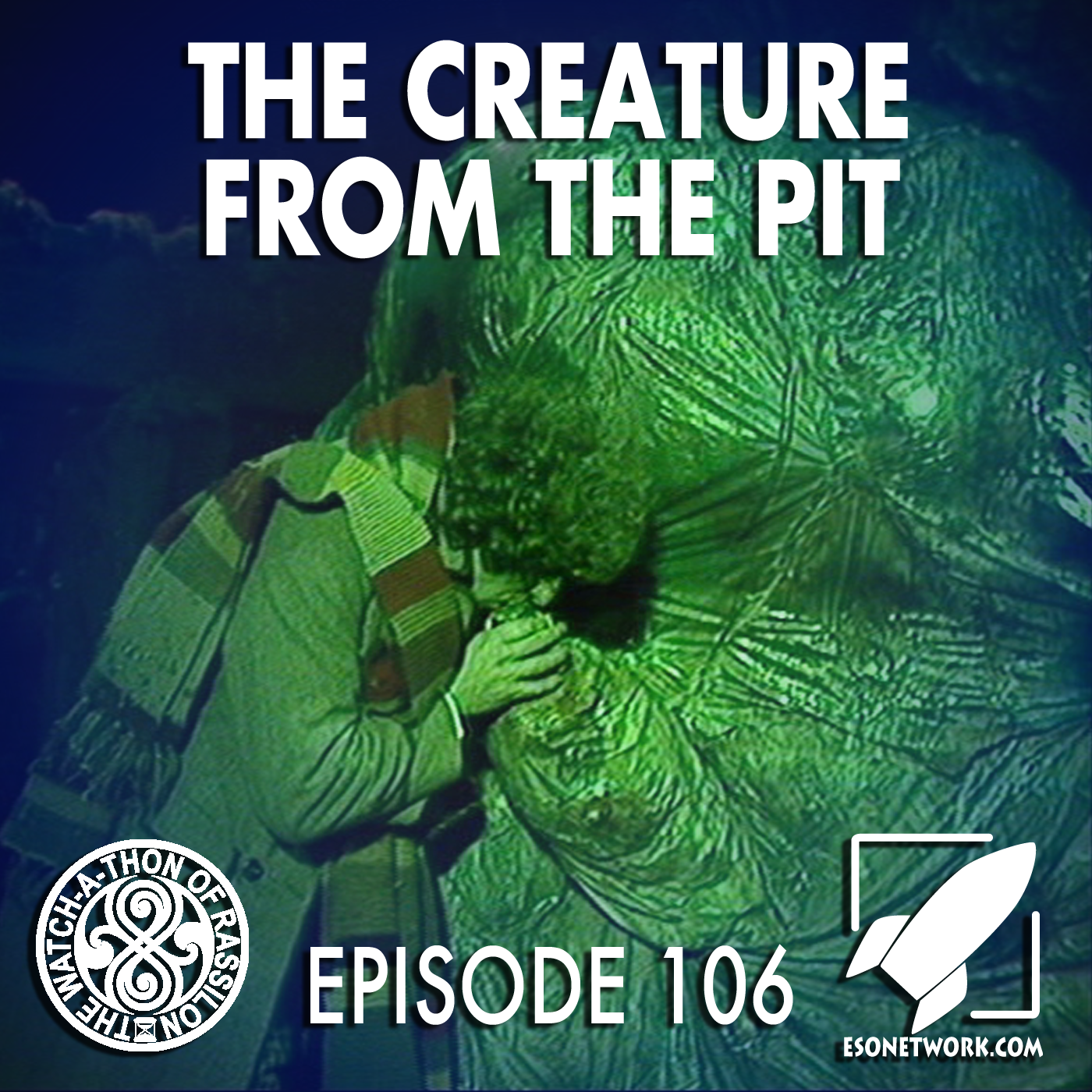 The Watch-A-Thon of Rassilon: Episode 106: The Creature from the Pit