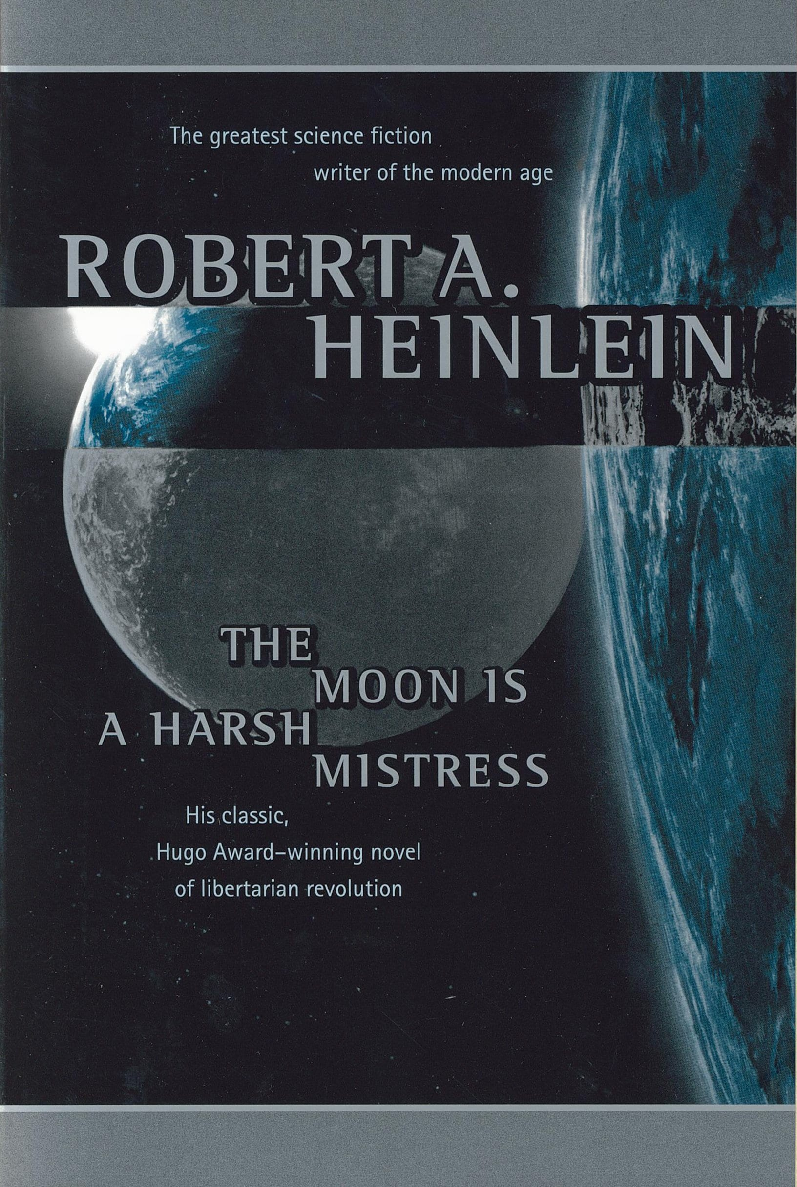 The Moon Is A Harsh Mistress Book Review By Ron Fortier
