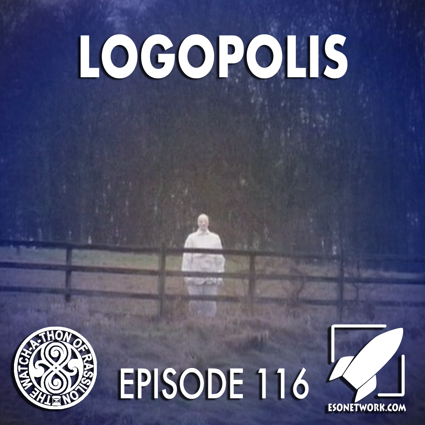 The Watch-A-Thon of Rassilon: Episode 116: Logopolis
