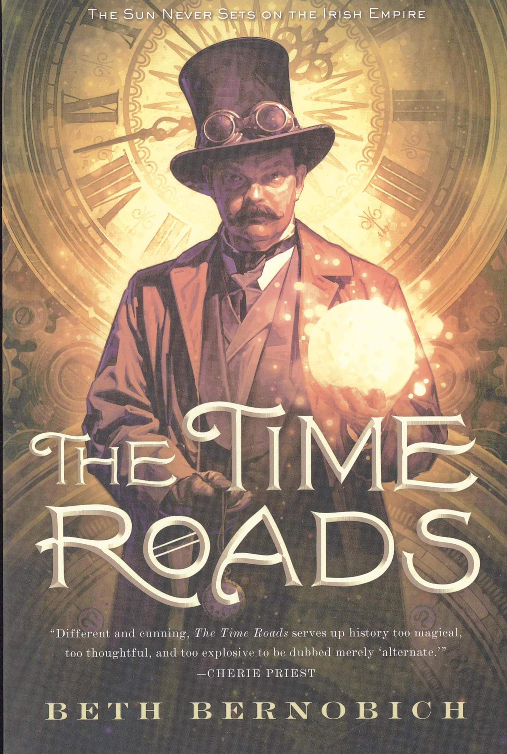 The Time Roads By Beth Bernobich .