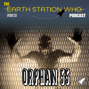 Earth Station Who ep 233