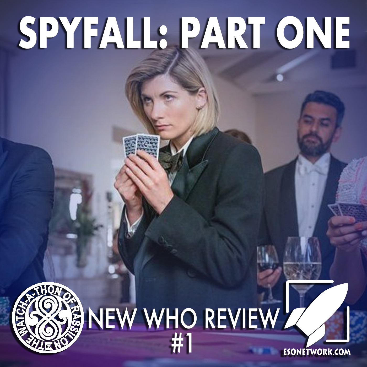 The Watch-A-Thon of Rassilon Anniversary Special: New Who Review #1: Spyfall: Part One