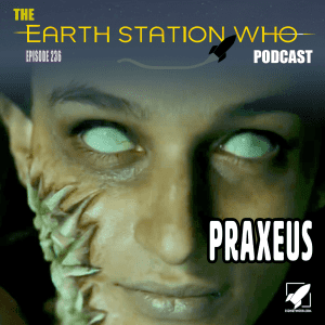 Earth Station Who Ep 236