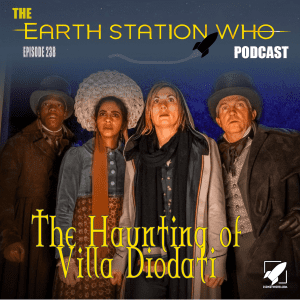 The Earth Station Who Podcast Ep 238