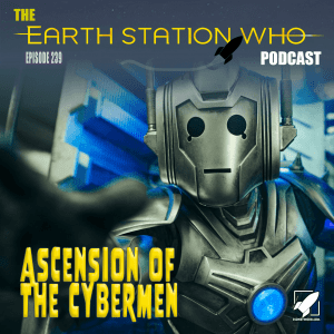 Earth Station Who ep 239