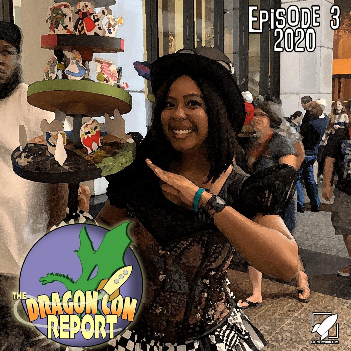 The 2020 Dragon Con Report Ep 3