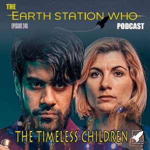 Earth Station Who Ep 240