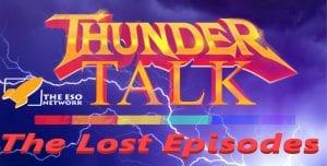 Thunder Talk Podcast Lost Episode