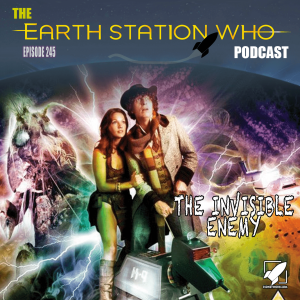 Earth Station Who Ep 245