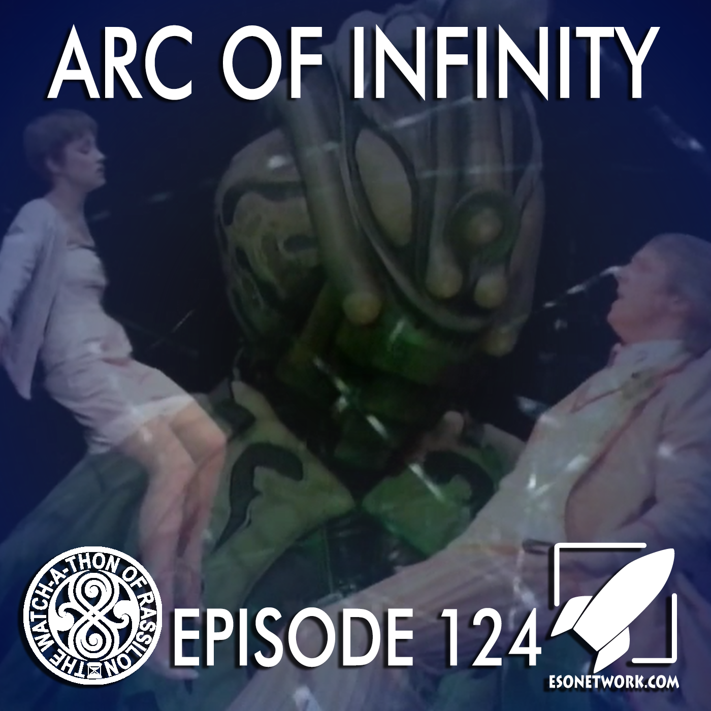The Watch-A-Thon of Rassilon: Episode 124: Arc of Infinity
