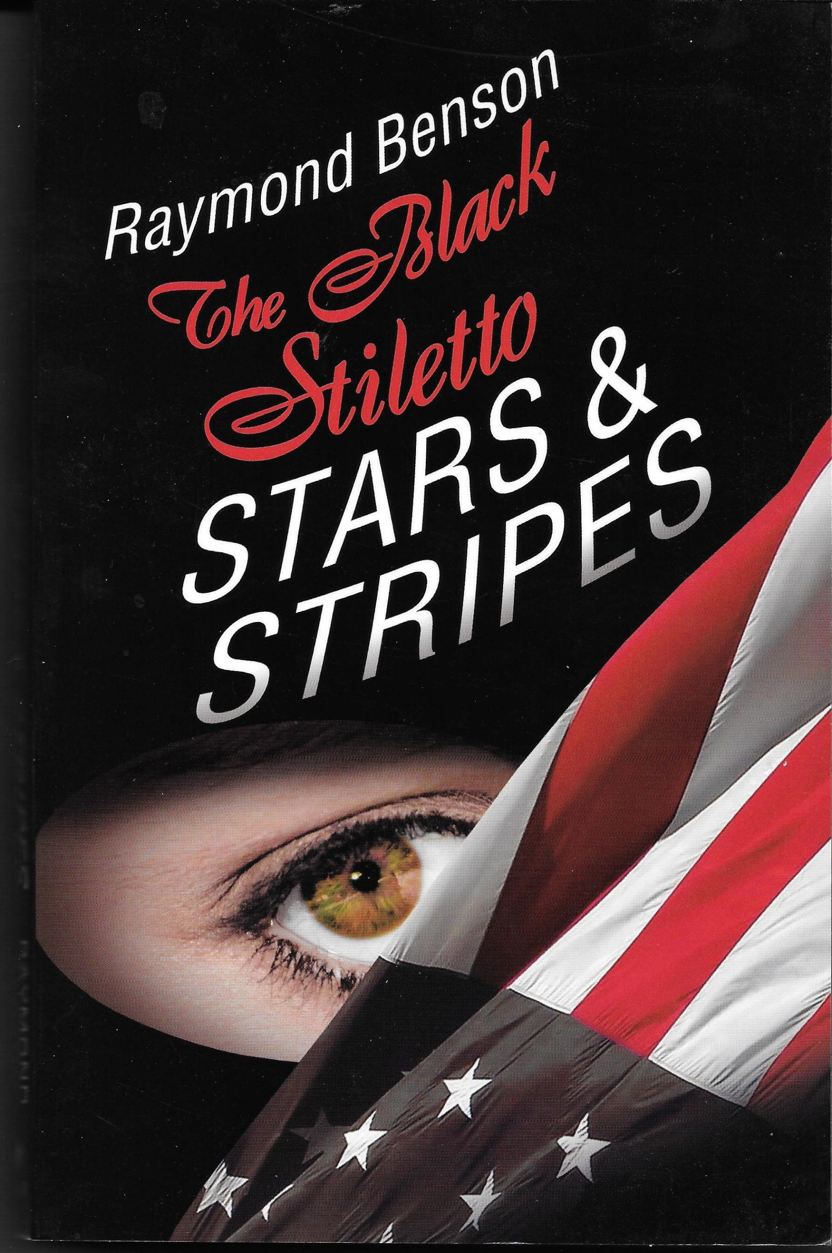THE BLACK STILETTO Stars & Stripes Book Review By Ron Fortier
