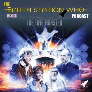 Earth Station Who Ep 251