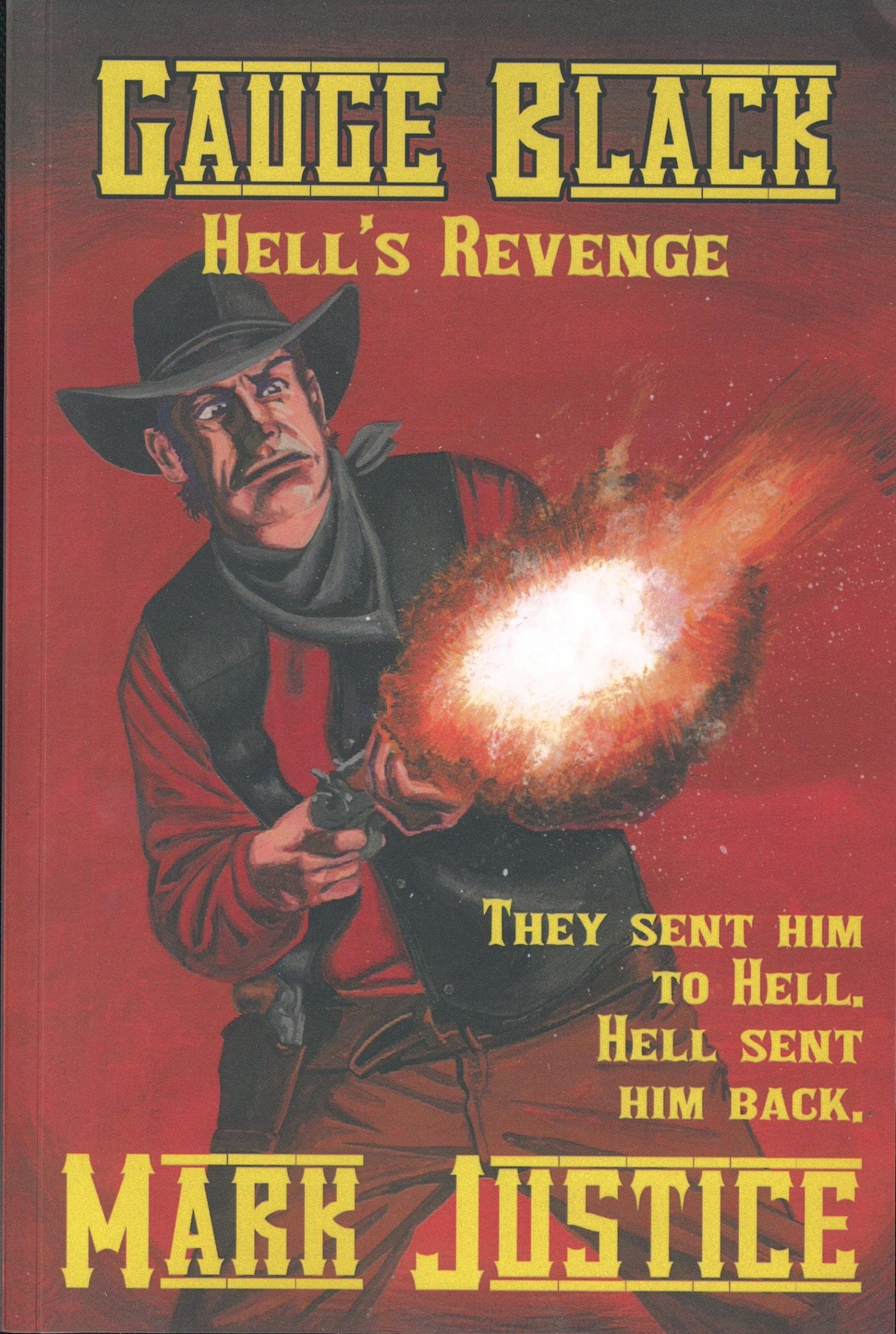 Gauge Black - Hell's Revenge Book Review By Ron Foriter