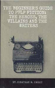The Writers Guide To Pulp Fiction Book Review By Ron Fortier