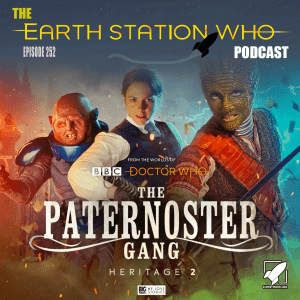Earth Station Who Ep 252