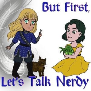 But First Let's Talk Nerdy 23