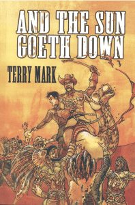 And The Sun Goeth Down Book Review By Ron Fortier
