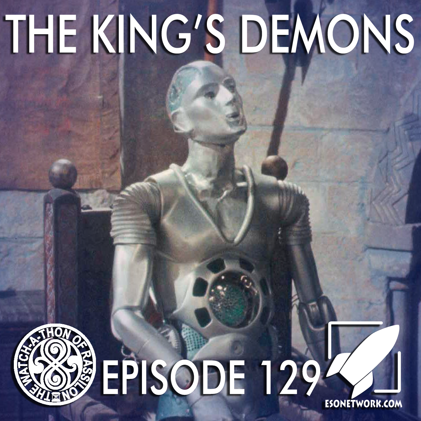 The Watch-A-Thon of Rassilon: Episode 129: The King's Demons