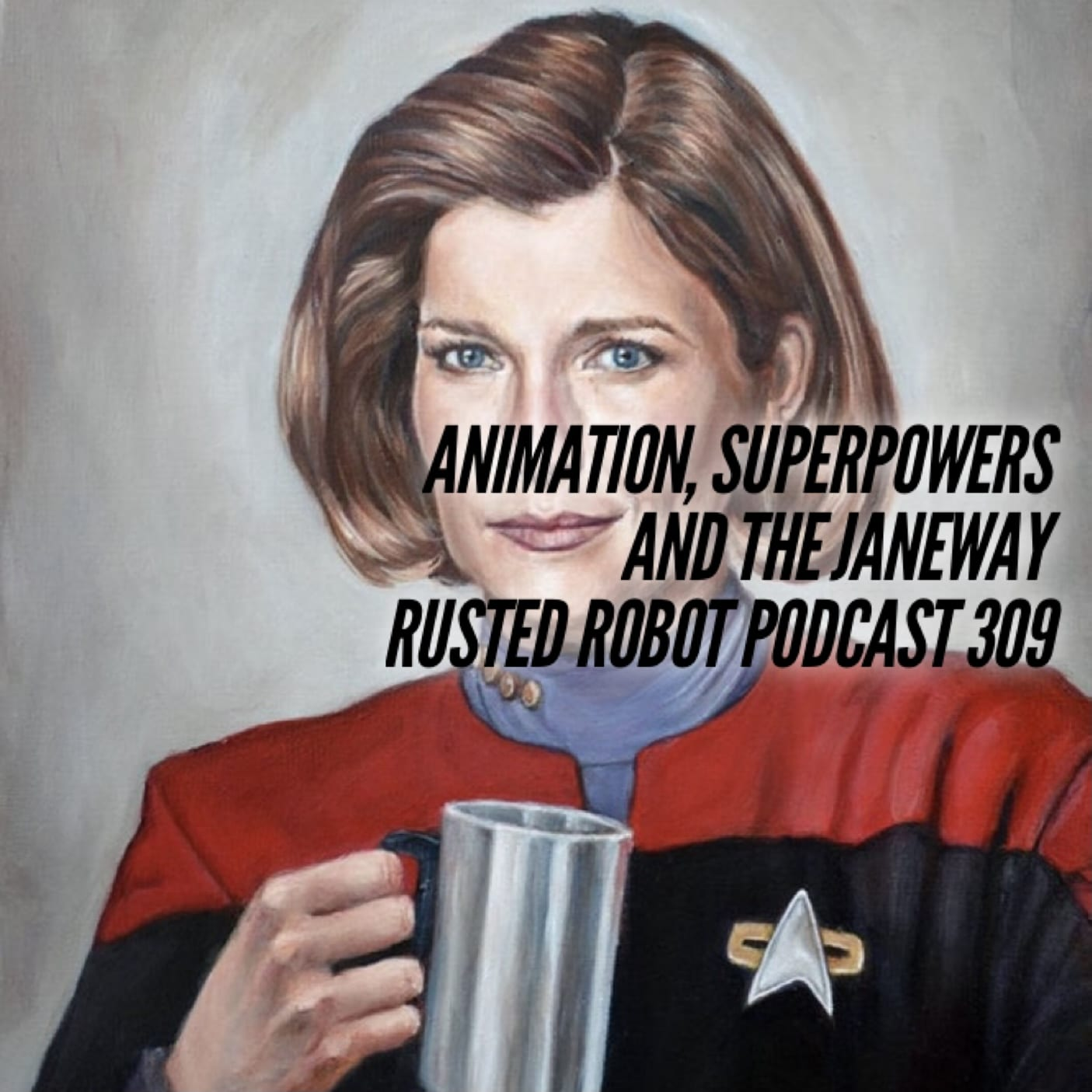 Animation, Superpowers and the Janeway