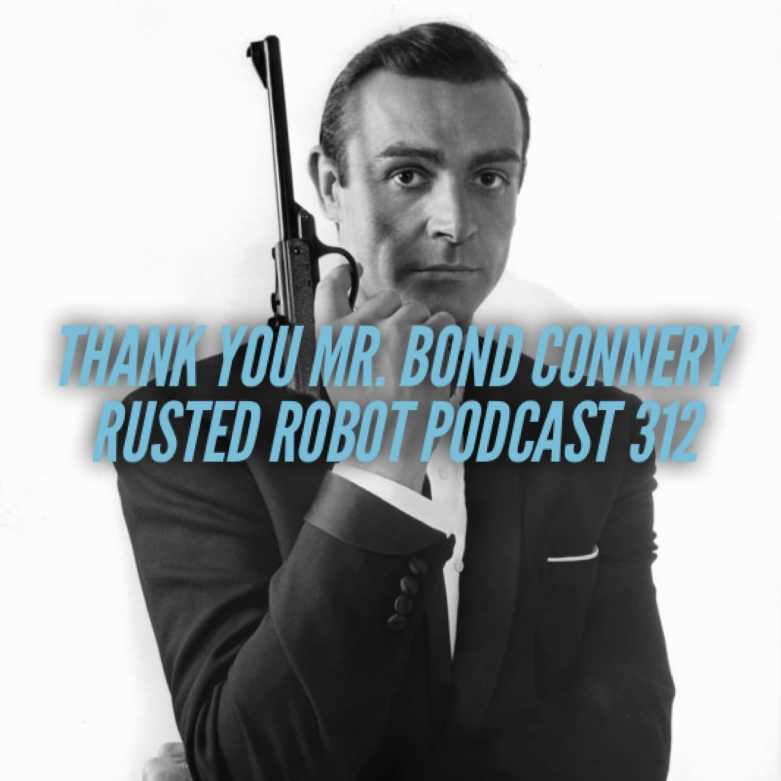 Thank You Mr. Bond Connery - 312