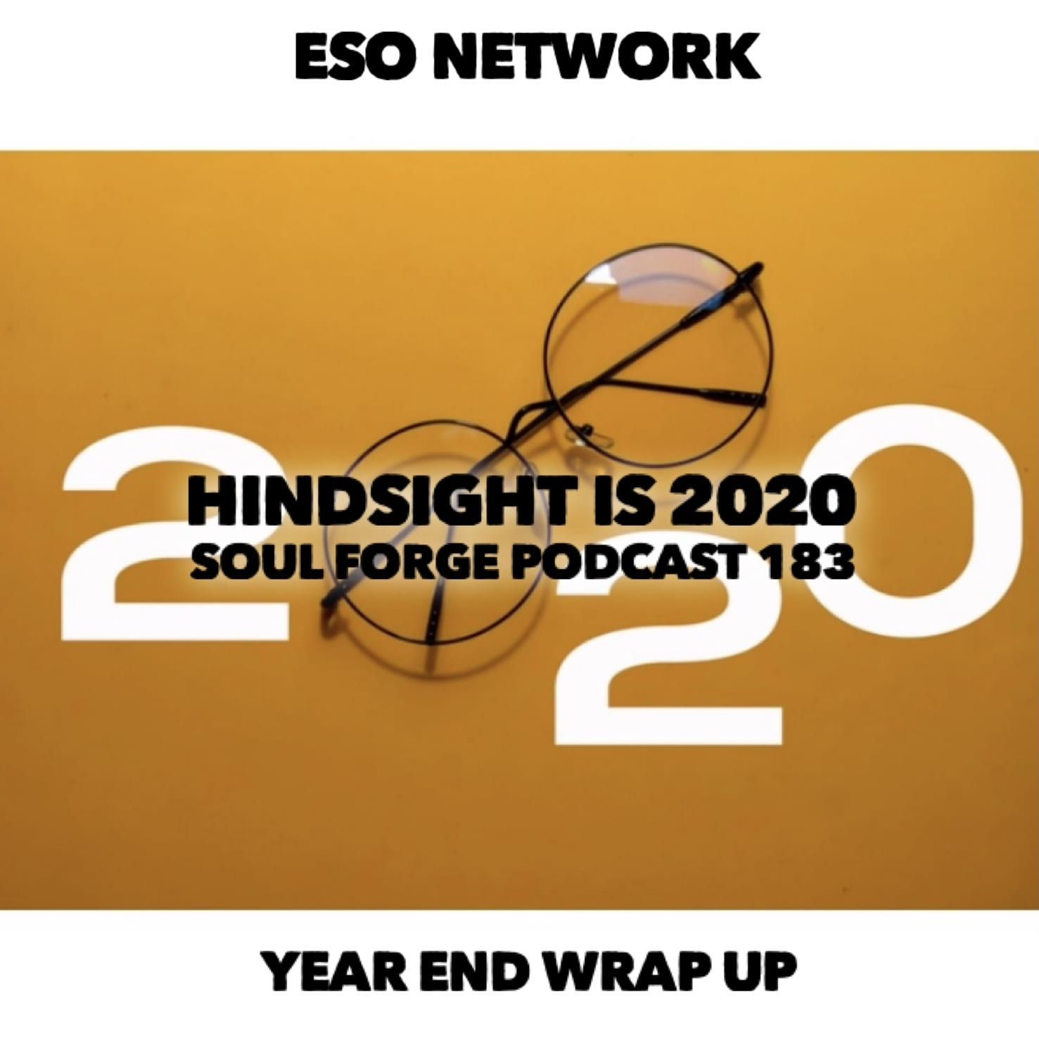 Hindsight is 2020 - 183
