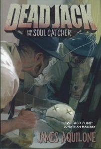 Dead Jack and the Soul Catcher Book Review By Ron Fortier
