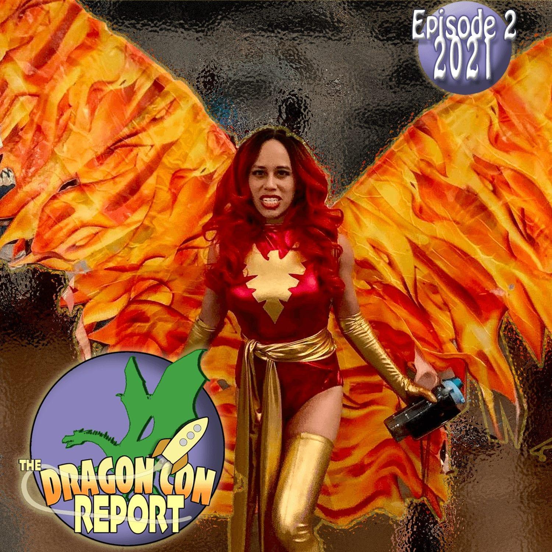 2021 Dragon Con Report Ep 2