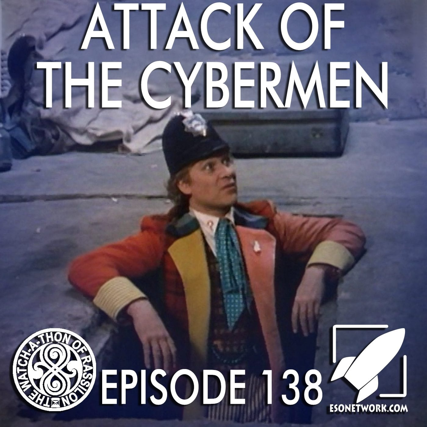 The Watch-A-Thon of Rassilon: Episode 138: Attack of the Cybermen