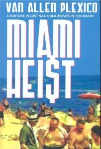Miami Heist Book Review By Ron Fortier