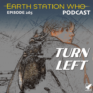 Earth Station Who Ep 265