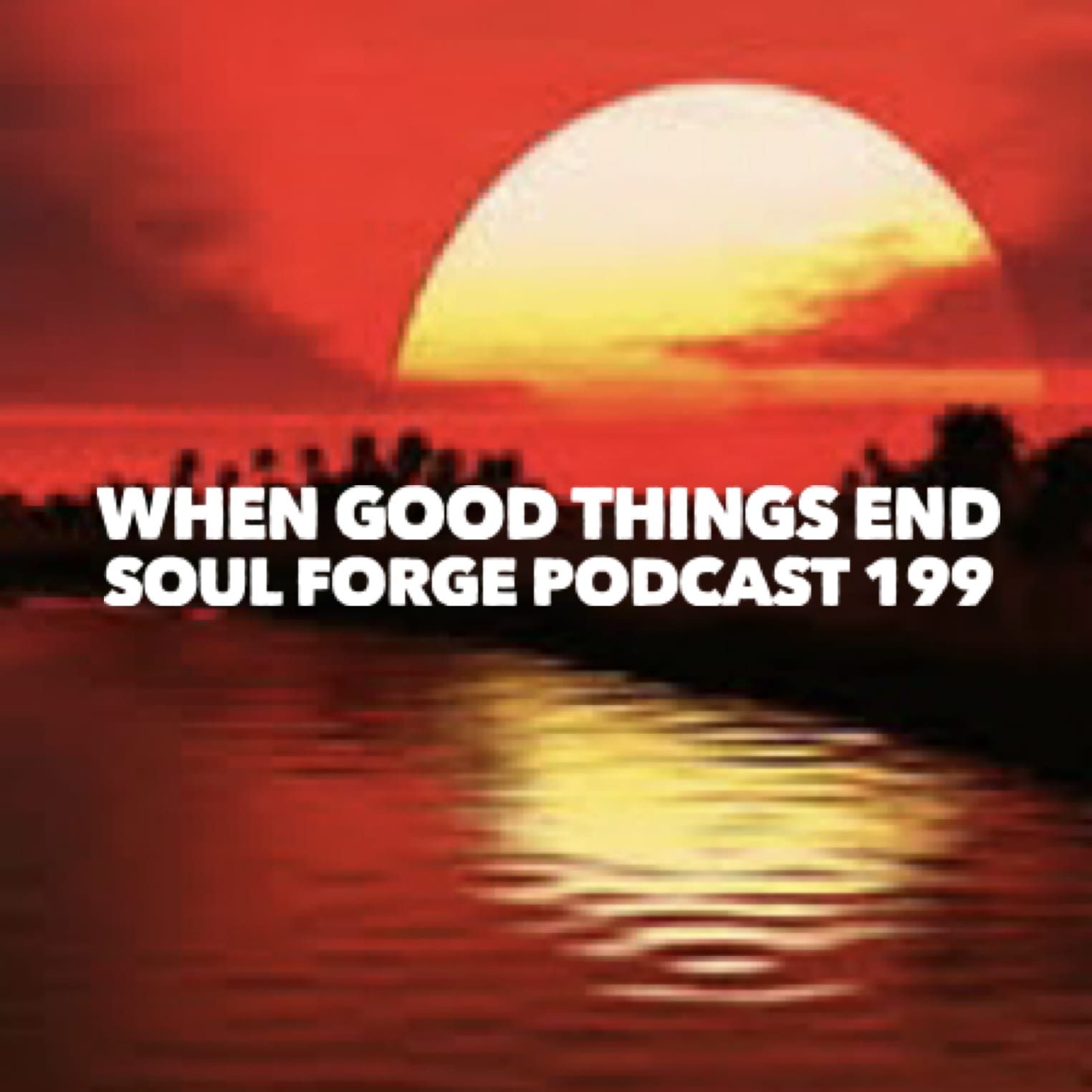 When good things end