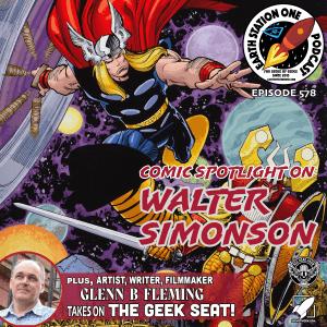 Earth Station One Ep 578 - Comic Spotlight on Walter Simonson