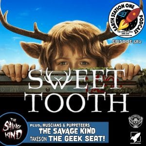 Earth Station One Ep 582 - Sweet Tooth