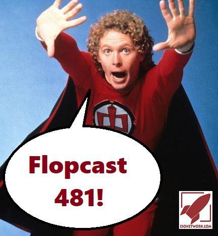 Flopcast 481 greatest american hero