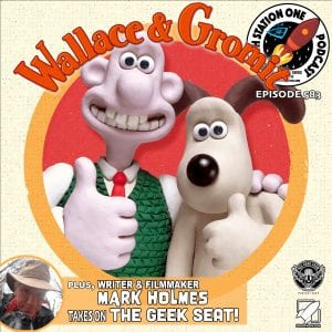 Earth Station One Ep 583 - Wallace and Gromit
