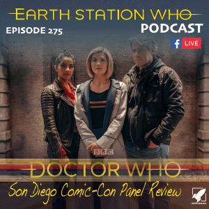 Earth Station Who Ep 275