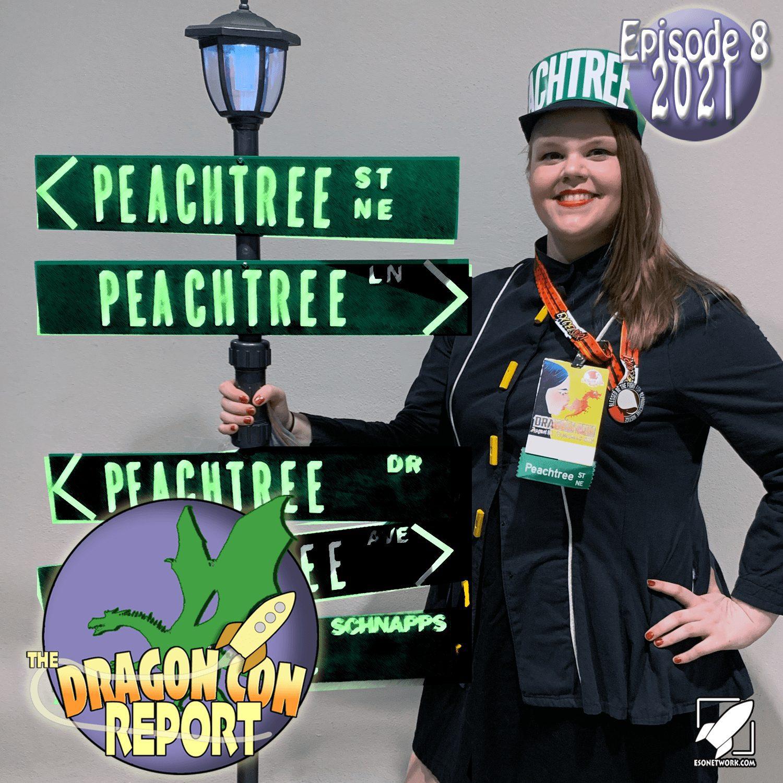 The 2021 Dragon Con Report Ep 8
