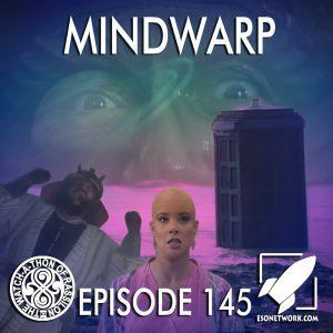 The Watch-A-Thon of Rassilon: Episode 145: Mindwarp