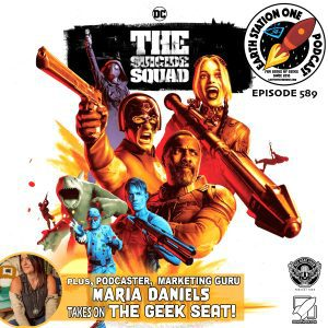 Earth Station One Ep 589 - Suicide Squad