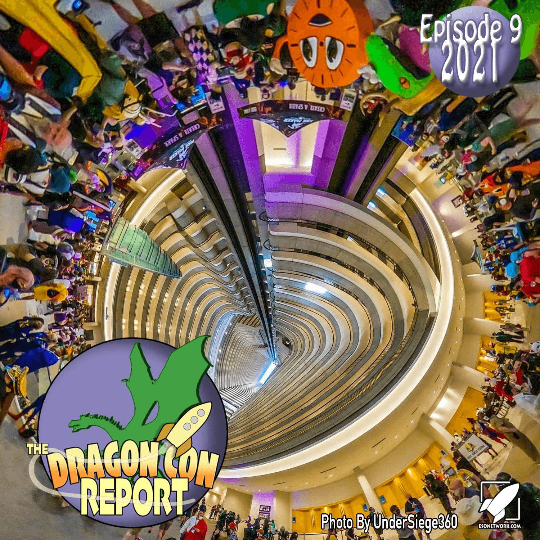 2021 Dragon Con Report Ep 9