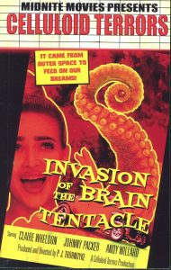 Invasion of the Brain Tentacles