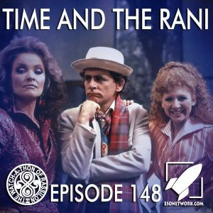 The Watch-A-Thon of Rassilon: Episode 148: Time and the Rani